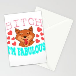 """Cute and adorable fox saying """"Bitch I'm Fabulous"""". Grab yours now! Makes a wonderful gift! Stationery Cards"""