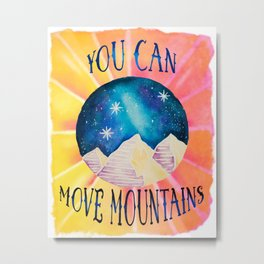 You Can Move Mountains - Galaxy Night Sky Motivational Watercolor Metal Print