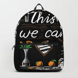 This Is Why We Can'T Have Nice Things Shirt Cat Paw Meow Tee Backpack