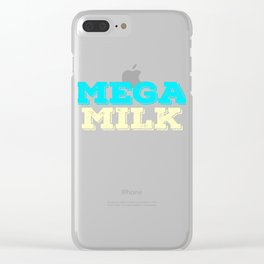 """Looking and craving for a """"Mega Milk"""" Wear it anytime with this simple and fantastic tee! Clear iPhone Case"""
