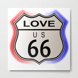 Love Route 66  Metal Print