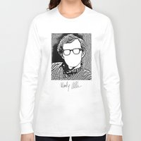 woody allen Long Sleeve T-shirts featuring Woody Allen by totemxtotem