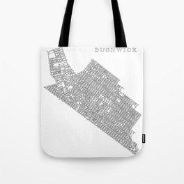 Bushwick, NY Tote Bag