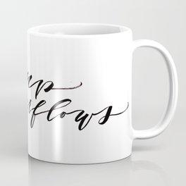 My Cup Overflows Coffee Mug