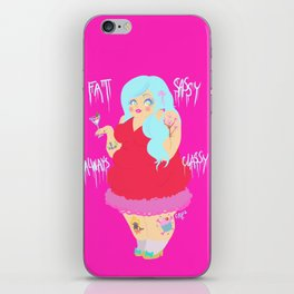 Fat, Sassy, Always Classy iPhone Skin