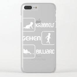 "A Great German Billiard Tee For Players Saying ""Krabbeln Gehen Billiard"" T-shirt DEsign Pool Table 8 Clear iPhone Case"