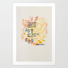 The Pursuit of Joy Art Print