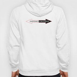 The Existence is Resistance Hoody