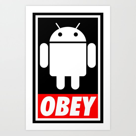 Obey the Android B Art Print