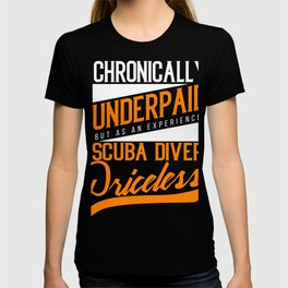 Diver Sport Chronically underpaid T-shirt