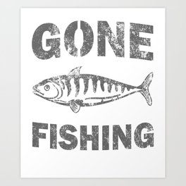 Awesome Distressed Fisherman Gifts Gone Fishing Fisher Art Print