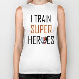 I Train Super Heros T-Shirt - Trainer or Teacher t-shirt Biker Tank