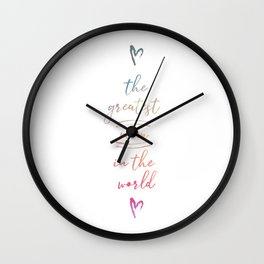 The Greatest Mom In The World Wall Clock