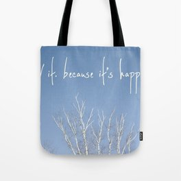 perks of being a wallflower - life is happening Tote Bag