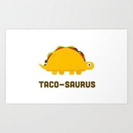 Taco-Saurus Art Print
