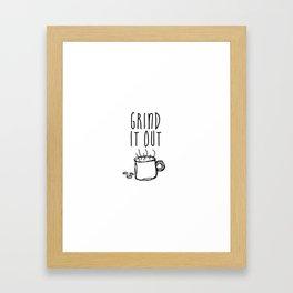 Grind It Out Framed Art Print