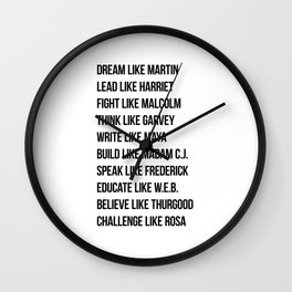Dream Like Martin Lead Like Harriet Fight Like Malcolm Wall Clock