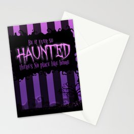 Be it ever so Haunted, there's no place like home. Stationery Cards