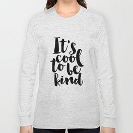 Be kind Be Brave Kids Gift Nursery Print Nursery Wall Art Children Print Typography Print Long Sleeve T-shirt
