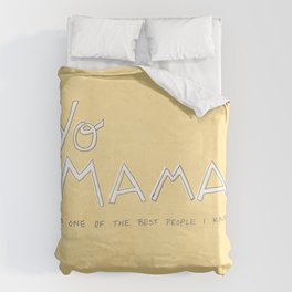 Yo Mama Is Tha Best / Yellow Duvet Cover