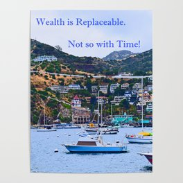 """""""Catalina Harbor""""/ """"Time"""" Poster"""