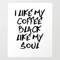 Black like my soul Art Print