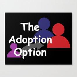"""The Adoption Option"" TV Show Logo Canvas Print"
