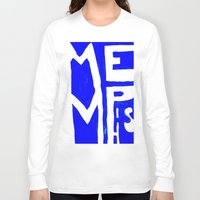 memphis Long Sleeve T-shirts featuring MEMPHIS by John Weeden