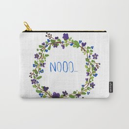 Nooo - floral wreath Carry-All Pouch