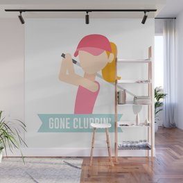 Gone Clubbin Clubbing Party Golf Club Pun Wall Mural