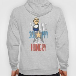 Hamilton - Young Scrappy and Hungry Hoody