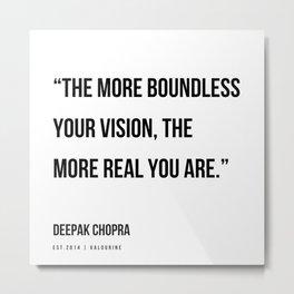 26   | Deepak Chopra Quotes | 191006 Metal Print