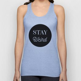 Minimalist Black and White Stay Weird Print Unisex Tank Top