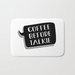 COFFEE BEFORE TALKIE Bath Mat