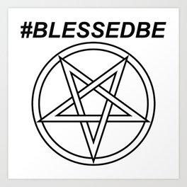 #BLESSEDBE INVERTED INVERSE Art Print