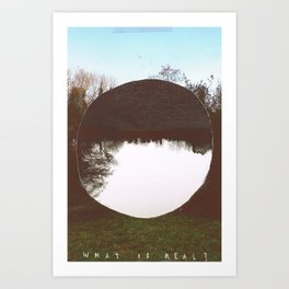 SFT what is real Art Print