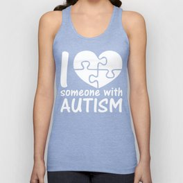 I Love Someone With Autism Unisex Tank Top