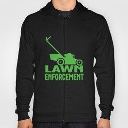 Lawn Enforcement - Funny Lawn Mower Hoody