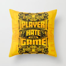 Dont Hate the Player Hate the Game Throw Pillow