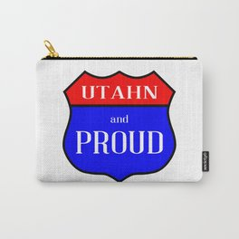 Utahn And Proud Carry-All Pouch