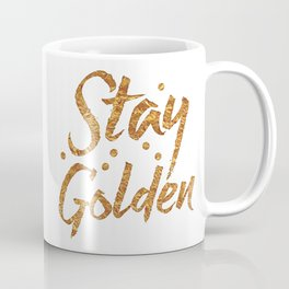 Stay Golden (in gold foil image) Coffee Mug