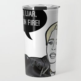 Liar Liar Travel Mug