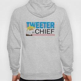 Tweeter in Chief Hoody