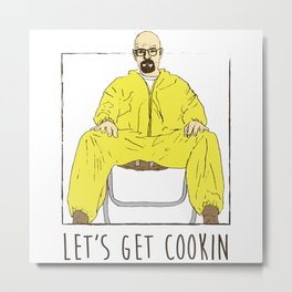 Walter White Let's Get Cookin Metal Print