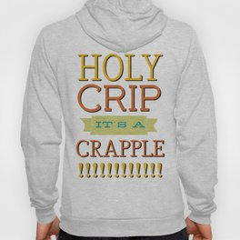 Holy Crip It's A Crapple! Hoody
