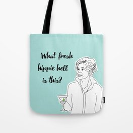 Grace's Hippie Hell Tote Bag
