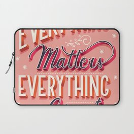 Everything matters, everything counts, hand lettering typography modern poster design Laptop Sleeve