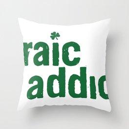 craic addict Throw Pillow