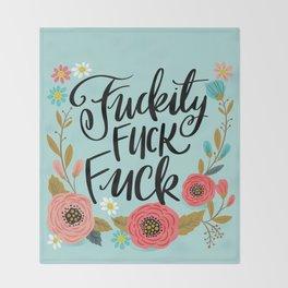 Pretty Swe*ry: Fuckity Fuck Fuck Throw Blanket