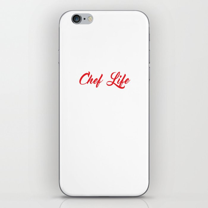 Chef Life Nine to Five Would've Been Too Easy Funny T-shirt iPhone Skin